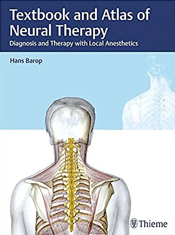 Book Review: Textbook and Atlas of Neural Therapy by Hans Barop
