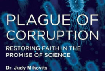 BRMI Recommended Book: Plague of Corruption: Restoring Faith in the Promise of Science