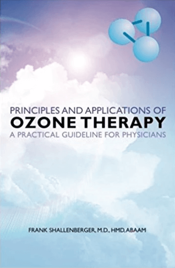Principles and Applications of Ozone Therapy – A Practical Guideline for Physicians
